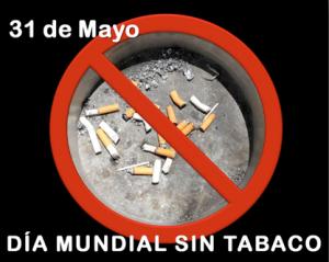 Día mundial sin tabaco 31 mayo