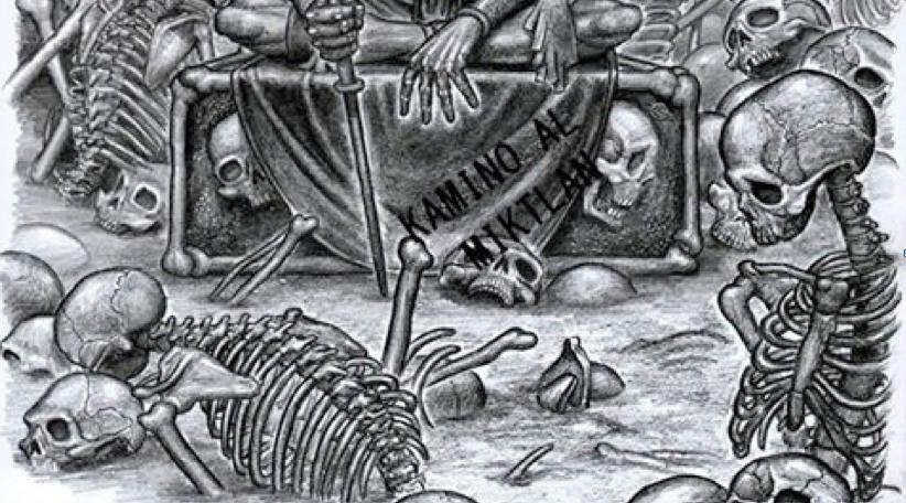 Mictlán O Miktlan Y Otros Lugares De Los Muertos De Los Aztecas O