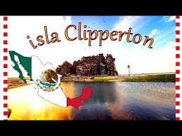 Isla Clipperton, el ultimo territorio perdido por México.